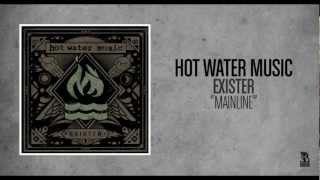 Hot Water Music - Mainline