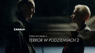 Terror w podziemiach 2   serial sensacyjny   zwiastun CANAL+