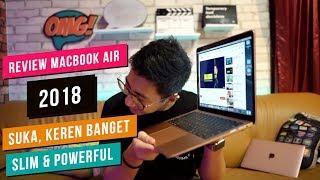 MacBook Air 2018 ! Slim & Powerful !! SUKA BANGET ..
