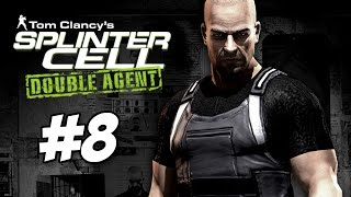 Splinter Cell Double Agent Walkthrough | No Commentary | Part 8 | Mission 8: JBA HQ 3 (HD 60fps)