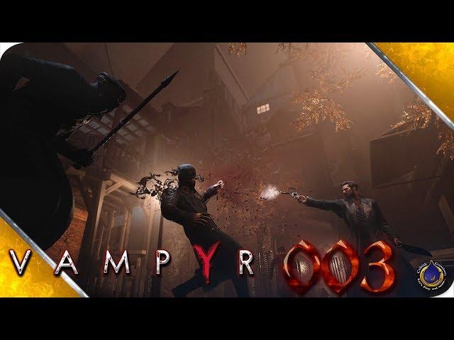 VAMPYR 💉 [003] William Bishop