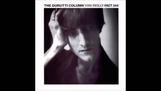 The Durutti Column - Love no More