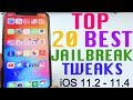 Top 20 Jailbreak Tweaks 11.3.1 - 11.4