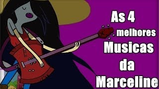 Hora de Aventura - Melhores musicas da Marceline