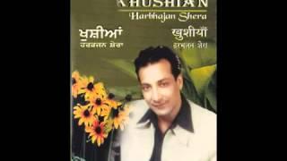 Channa Ve Channa | Khushian | Popular Punjabi Songs | Harbhajan Shera