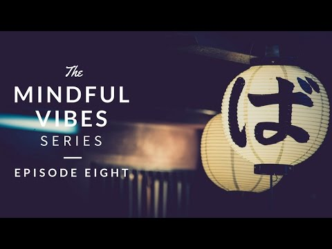 Mindful Vibes - Episode 08 (Jazz Hop Mix) [HD]