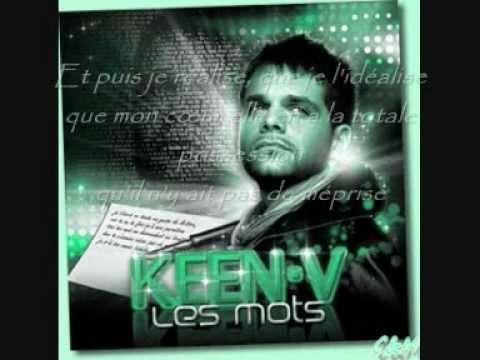 Keen'v. Les mots (avec paroles)!!!