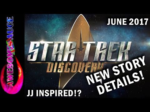 Thumbnail: NEW DETAILS Star Trek Discovery STORY EMERGE! June 2017