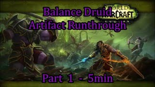 The Boomkings: Balance Druid Artifact Questline (Speed Guide)