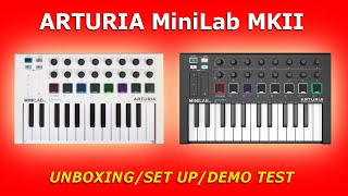 ARTURIA MiniLab MKII - Unboxing/Set Up/Demo Test
