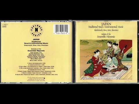 Soloists Of The Ensemble Nipponia: Japan Traditional Vocal & Instrumental Music Full Album