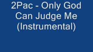 2Pac Only God Can Judge Me Instrumental