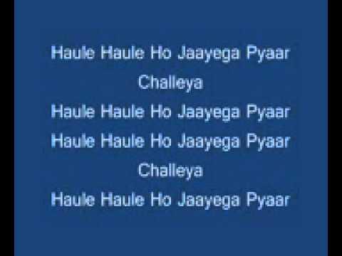 haule haule with lyrics