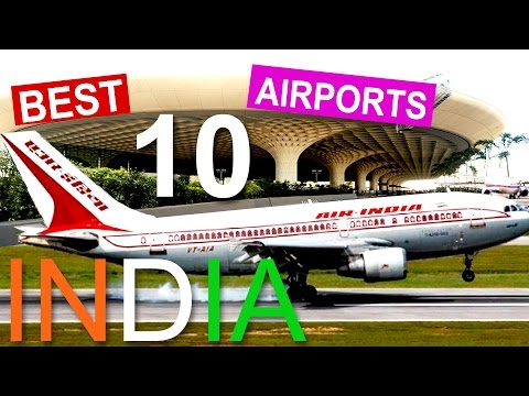 Top 10  Airports In India  - Top 10 Facts