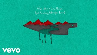 Noah Kahan, Julia Michaels - Hurt Somebody (Alex Adair Remix / Audio)