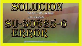 SOLUCION - ERROR SU-30625-6 SOLUCIONADO PS4 VERSION 7.00