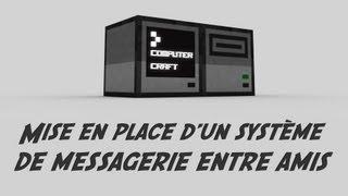 ComputerCraft - Mise en place d'un système de messagerie entre amis