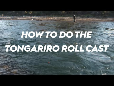 How To Do The Tongariro Roll Cast