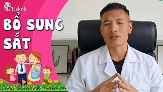 ĐỪNG COI THƯỜNG VIỆC BỔ SUNG SẮT cho trẻ! Cách bổ sung sắt cho MẸ SAU SINH phòng thiếu máu cho bé!