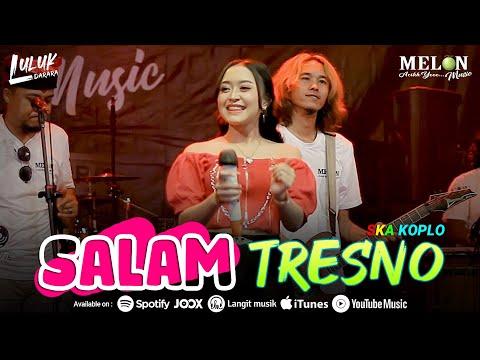 Luluk Darara - Salam Tresno (Tresno Ra Bakal Ilyang) | Ska Koplo (Official Music Video)