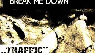 Aaron Olson & DJ Dezire feat. Amanda Sampson - Break Me Down (Traffic Records)