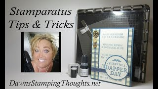 Stamparatus ~Tips & Tricks