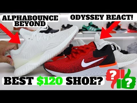 BEST $120 SHOE? Nike Odyssey React vs adidas AlphaBounce Beyond