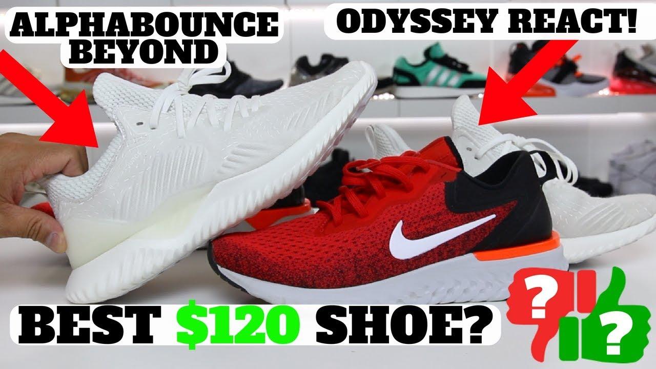 0e3743eb0267 BEST  120 SHOE  Nike Odyssey React vs adidas AlphaBounce Beyond ...