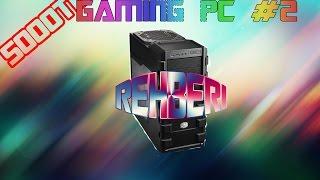 5000 TL GAMİNG PC TOPLAMA REHBERİ #2 - LİSTE ŞEKLİNDE - [1080p]