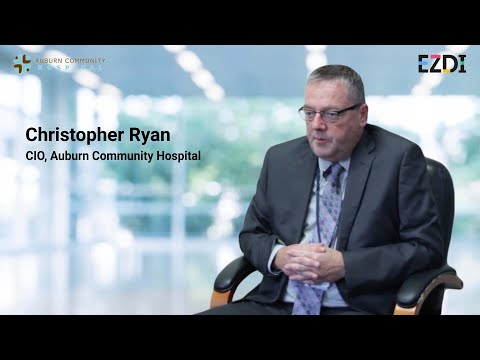 Christopher Ryan - CIO, Auburn Community Hospital | Customer Testimonial | EZDI