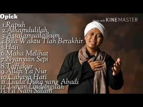 Lagu Religi Opick Full Album Terbaru 2019 | Spesial Ramadhan