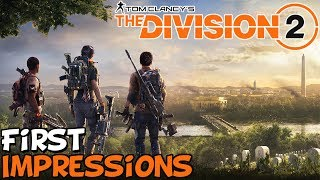 "The Division 2 First Impressions ""Is It Worth Playing?"""