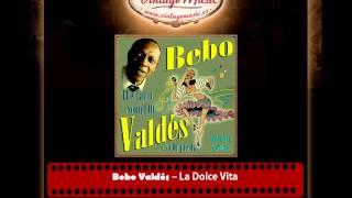 Bebo Valdés – La Dolce Vita (Perlas Cubanas)