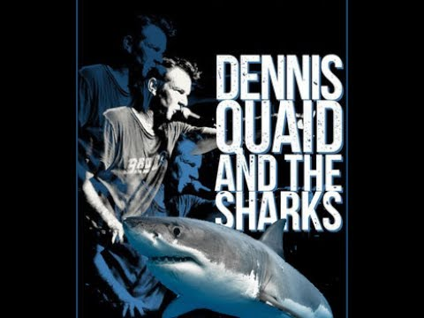 Dennis Quaid and The Sharks - Last Song on Video, Has Not Been Released Yet!