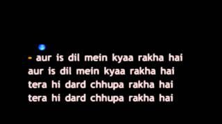 Aur Is Dil Mein Kyaa Rakha Hai