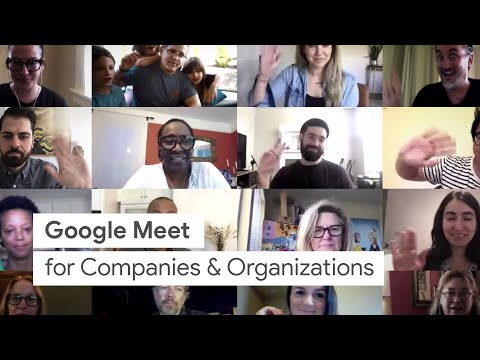 Google Meet for Companies and Organizations