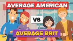 Average American vs Average British Person - How Do They Compare? - People Comparison