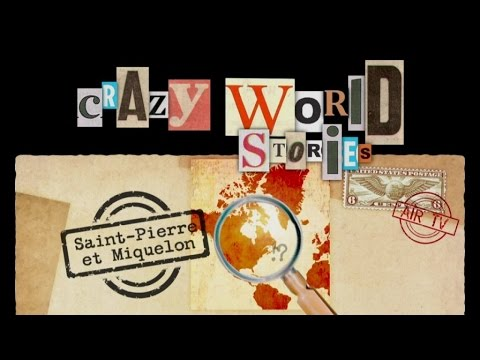 Saint-Pierre et Miquelon - EP 98 - Crazy World Stories