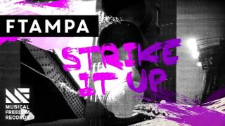 FTampa - Strike It Up [OUT NOW]