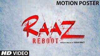 """RAAZ Reboot"" Motion Poster | Emraan Hashmi, Kriti Kharbanda, Gaurav Arora | Vikram Bhatt"