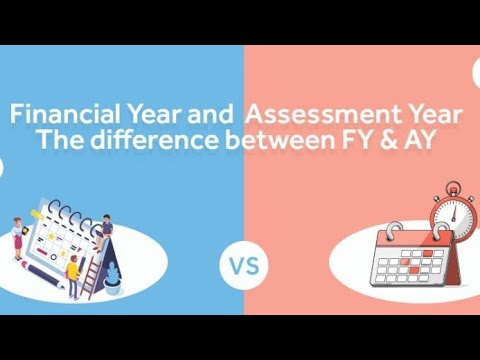 Difference between financial Year & Assessment Year - Hindi
