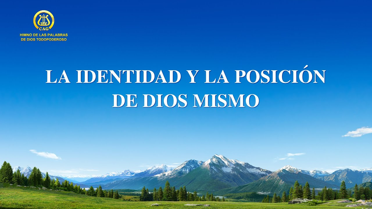 Canción cristiana   La identidad y la posición de Dios mismo