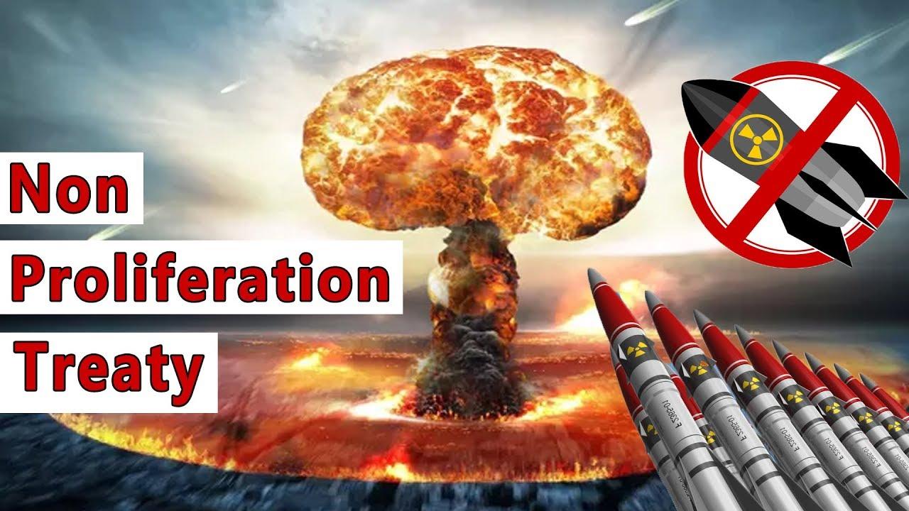 Non Proliferation Treaty (परमाणु अप्रसार संधि)