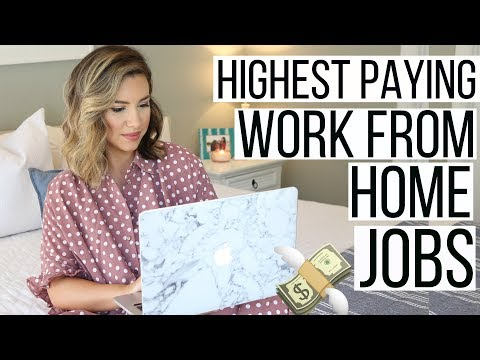 10 HIGHEST PAYING WORK FROM HOME JOBS 2018 | JOBS YOU CAN DO FROM HOME | Hayley Paige