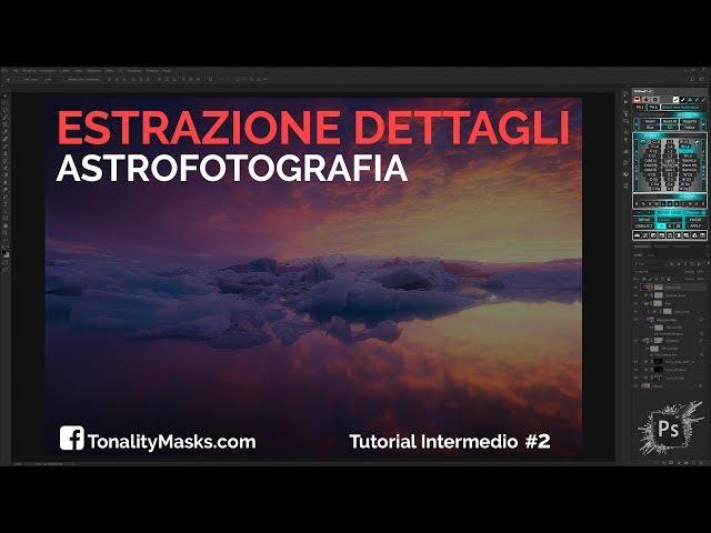 Extractor e Dark Neutralizer Astrofotografia - Tonality Masks