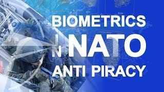 Biometrics in NATO anti piracy
