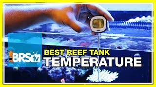 week 8 tank temperature finding a way to trust your heater   52 weeks of reefing brs160