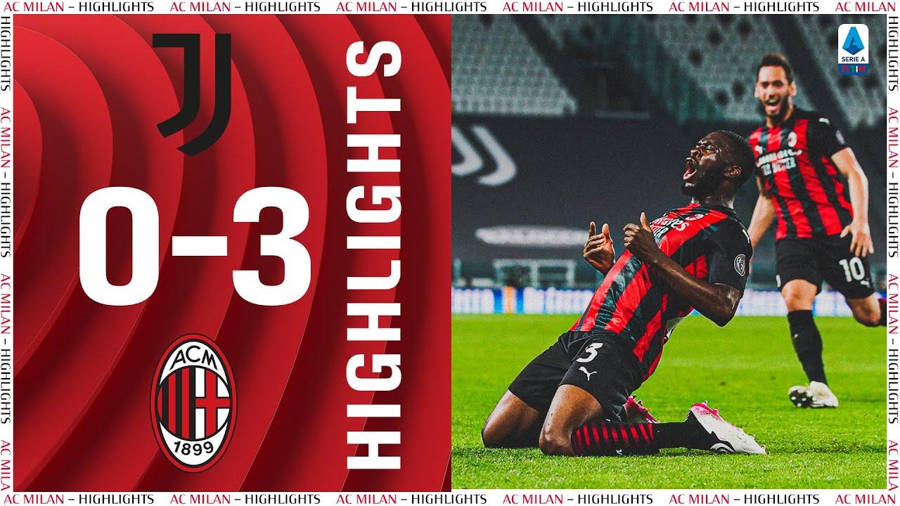 Download Highlights   Juventus 0-3 AC Milan   Matchday 35 Serie A TIM 2020/21