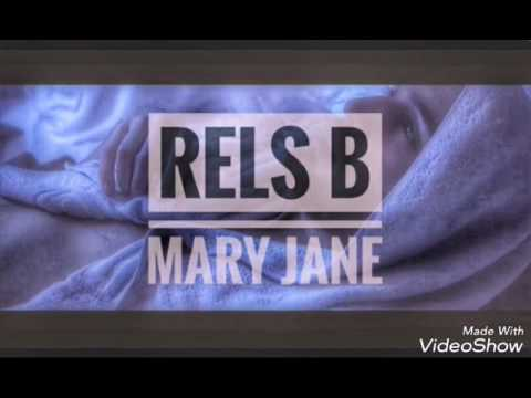Rels b    MARY JANE letra