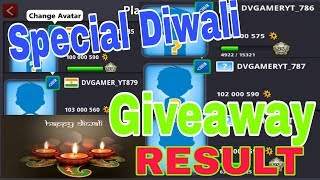 RESULT ! Diwali special Giveaway - 5 accounts 100Million coins - 8 Ball Pool